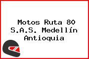 Motos Ruta 80 S.A.S. Medellín Antioquia