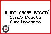 MUNDO CROSS BOGOTÁ S.A.S Bogotá Cundinamarca
