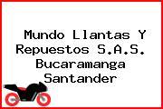 Mundo Llantas Y Repuestos S.A.S. Bucaramanga Santander
