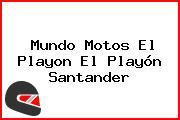 Mundo Motos El Playon El Playón Santander