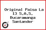 Original Paisa La 13 S.A.S. Bucaramanga Santander