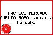 PACHECO MERCADO ONELIA ROSA Montería Córdoba