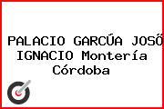 PALACIO GARCÚA JOSÕ IGNACIO Montería Córdoba