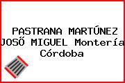 PASTRANA MARTÚNEZ JOSÕ MIGUEL Montería Córdoba