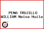 PENA TRUJILLO WILLIAM Neiva Huila