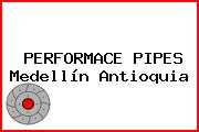 PERFORMACE PIPES Medellín Antioquia