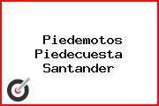 Piedemotos Piedecuesta Santander