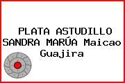 PLATA ASTUDILLO SANDRA MARÚA Maicao Guajira