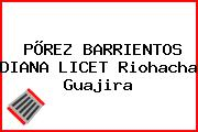 PÕREZ BARRIENTOS DIANA LICET Riohacha Guajira