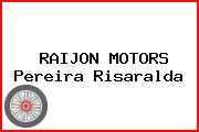 RAIJON MOTORS Pereira Risaralda