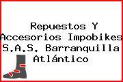 Repuestos Y Accesorios Impobikes S.A.S. Barranquilla Atlántico
