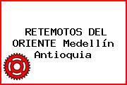 RETEMOTOS DEL ORIENTE Medellín Antioquia