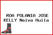 ROA POLANIA JOSE KELLY Neiva Huila