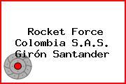 Rocket Force Colombia S.A.S. Girón Santander