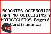 RODANTES ACCESORIOS PARA MOTOCICLISTAS Y MOTOCICLETAS Bogotá Cundinamarca