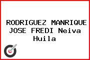 RODRIGUEZ MANRIQUE JOSE FREDI Neiva Huila