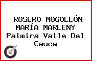 ROSERO MOGOLLÓN MARÍA MARLENY Palmira Valle Del Cauca