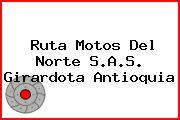 Ruta Motos Del Norte S.A.S. Girardota Antioquia