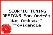 SCORPIO TUNING DESIGNS San Andrés San Andrés Y Providencia