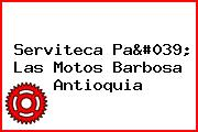 Serviteca Pa' Las Motos Barbosa Antioquia