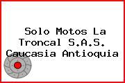 Solo Motos La Troncal S.A.S. Caucasia Antioquia