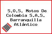 S.O.S. Motos De Colombia S.A.S. Barranquilla Atlántico