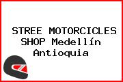 STREE MOTORCICLES SHOP Medellín Antioquia