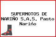 SUPERMOTOS DE NARIÑO S.A.S. Pasto Nariño