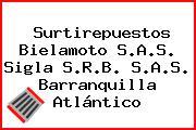 Surtirepuestos Bielamoto S.A.S. Sigla S.R.B. S.A.S. Barranquilla Atlántico
