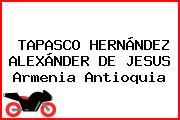 TAPASCO HERNÁNDEZ ALEXÁNDER DE JESUS Armenia Antioquia
