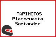 TAPIMOTOS Piedecuesta Santander