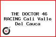 THE DOCTOR 46 RACING Cali Valle Del Cauca