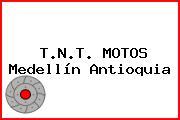 T.N.T. MOTOS Medellín Antioquia