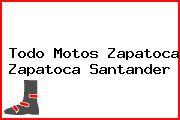 Todo Motos Zapatoca Zapatoca Santander