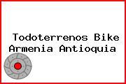 Todoterrenos Bike Armenia Antioquia