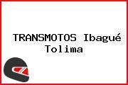 TRANSMOTOS Ibagué Tolima