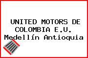 UNITED MOTORS DE COLOMBIA E.U. Medellín Antioquia