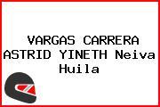 VARGAS CARRERA ASTRID YINETH Neiva Huila