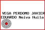 VEGA PERDOMO JAVIER EDUARDO Neiva Huila