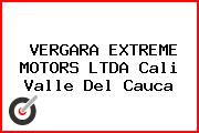 VERGARA EXTREME MOTORS LTDA Cali Valle Del Cauca