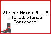 Victor Motos S.A.S. Floridablanca Santander