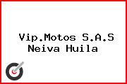 Vip.Motos S.A.S Neiva Huila
