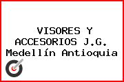 VISORES Y ACCESORIOS J.G. Medellín Antioquia