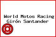 World Motos Racing Girón Santander