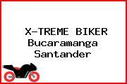 X-TREME BIKER Bucaramanga Santander