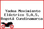 Yadea Movimiento Eléctrico S.A.S. Bogotá Cundinamarca