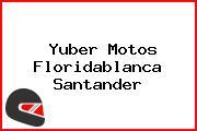 Yuber Motos Floridablanca Santander