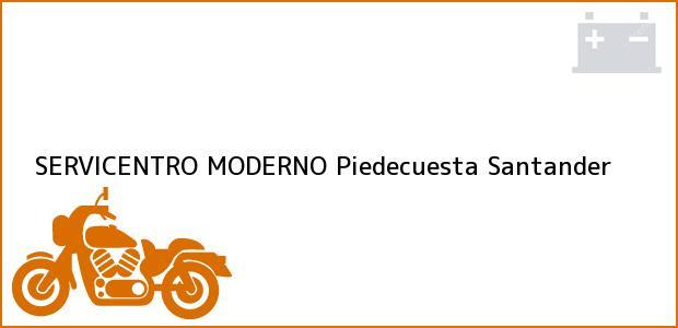 Teléfono, Dirección y otros datos de contacto para SERVICENTRO MODERNO, Piedecuesta, Santander, Colombia