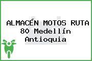 ALMACÉN MOTOS RUTA 80 Medellín Antioquia