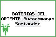 BATERIAS DEL ORIENTE Bucaramanga Santander